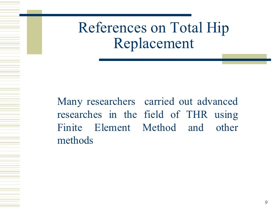 References on Total Hip Replacement