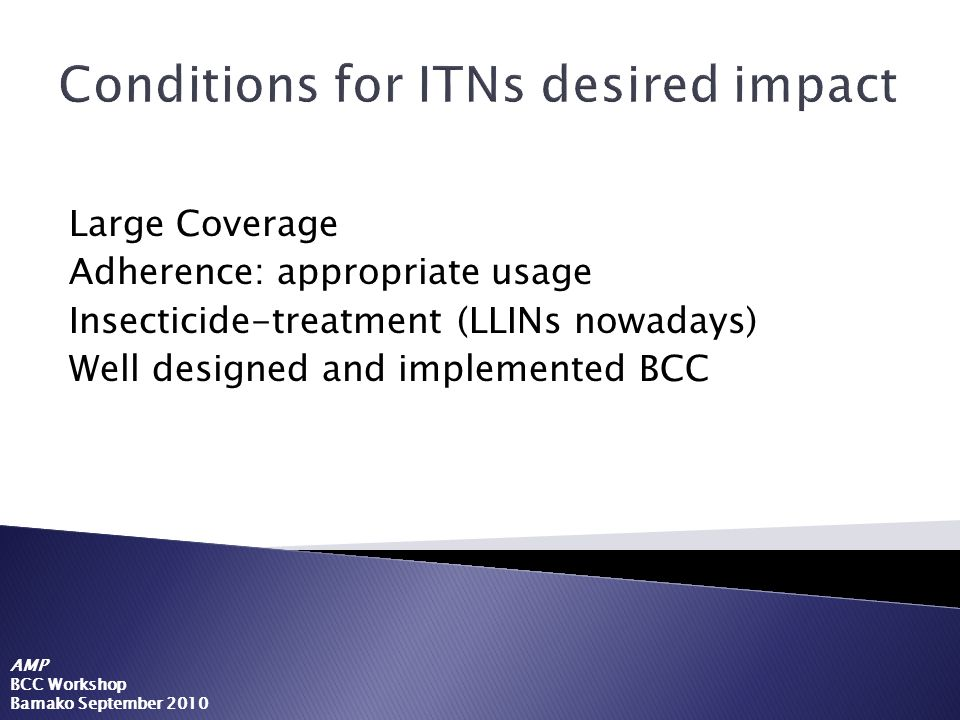 Conditions for ITNs desired impact