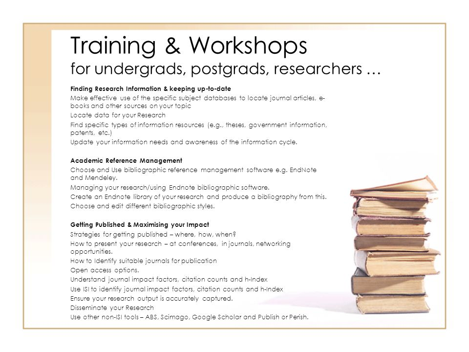 Training & Workshops for undergrads, postgrads, researchers …