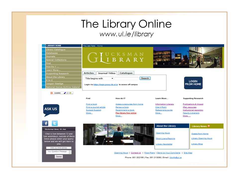 The Library Online www.ul.ie/library