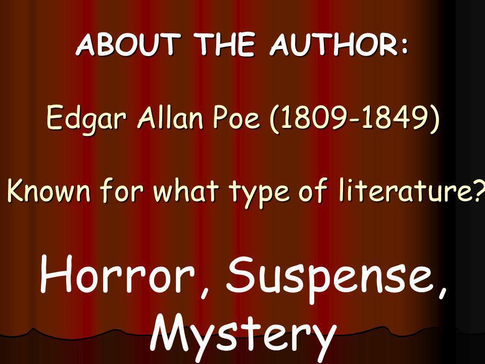 Horror, Suspense, Mystery