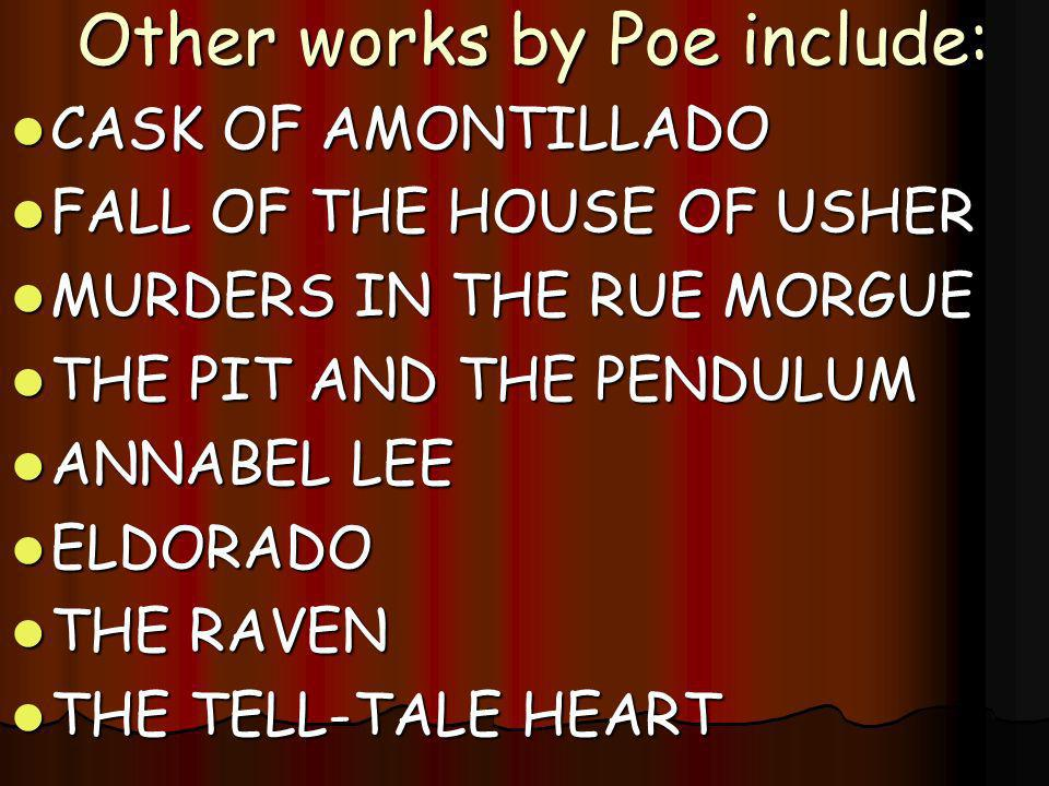 Other works by Poe include: