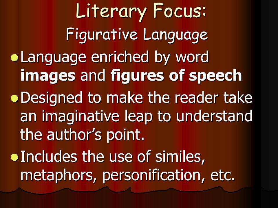 Literary Focus: Figurative Language