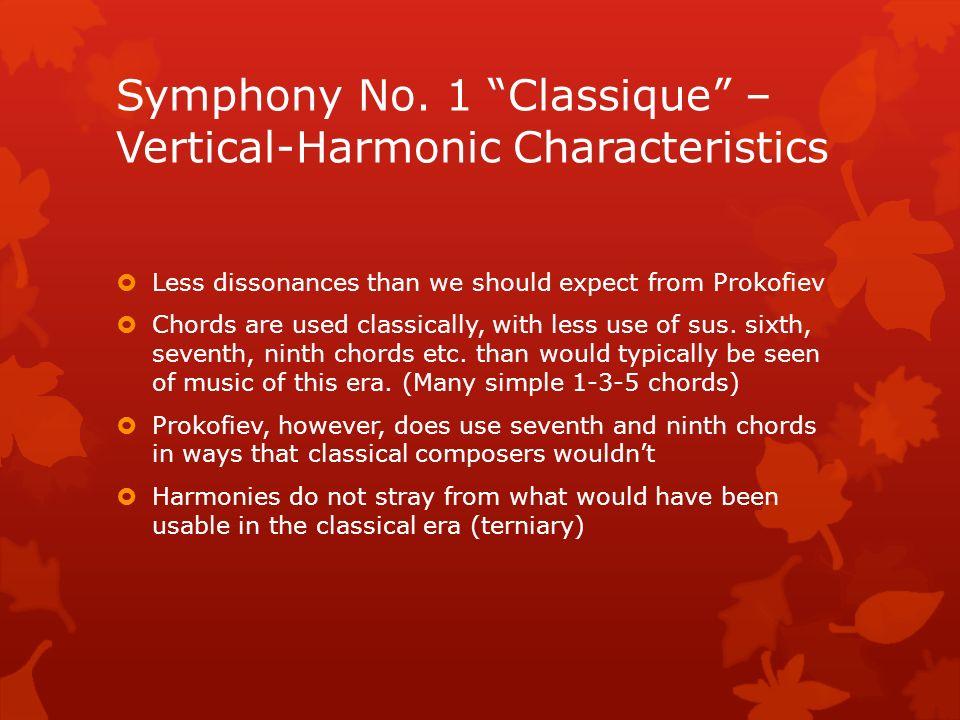 Symphony No. 1 Classique – Vertical-Harmonic Characteristics