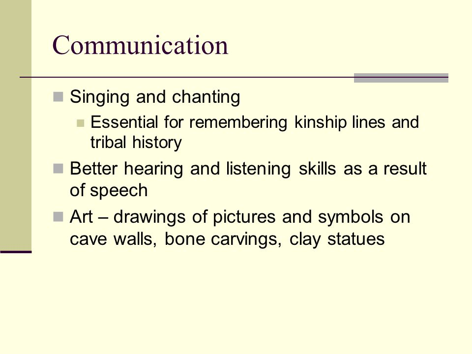 Communication Singing and chanting