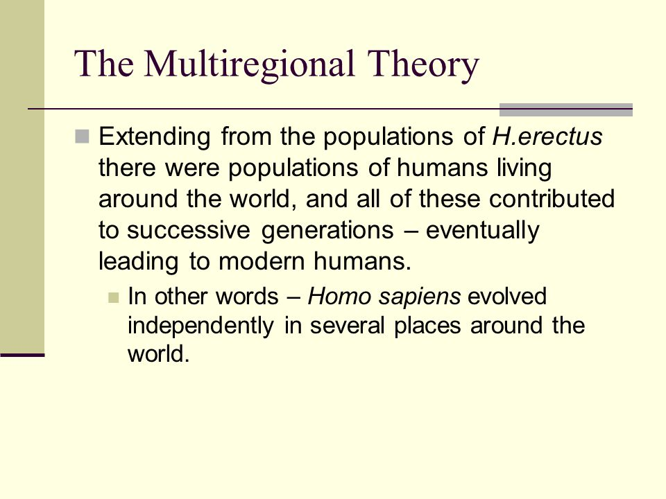 The Multiregional Theory