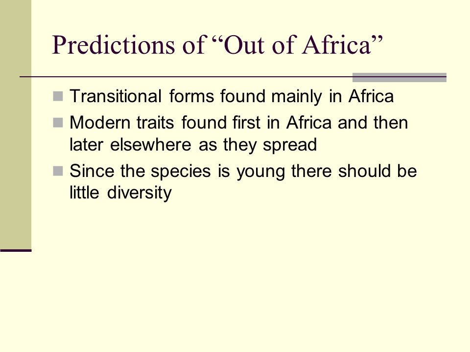 Predictions of Out of Africa
