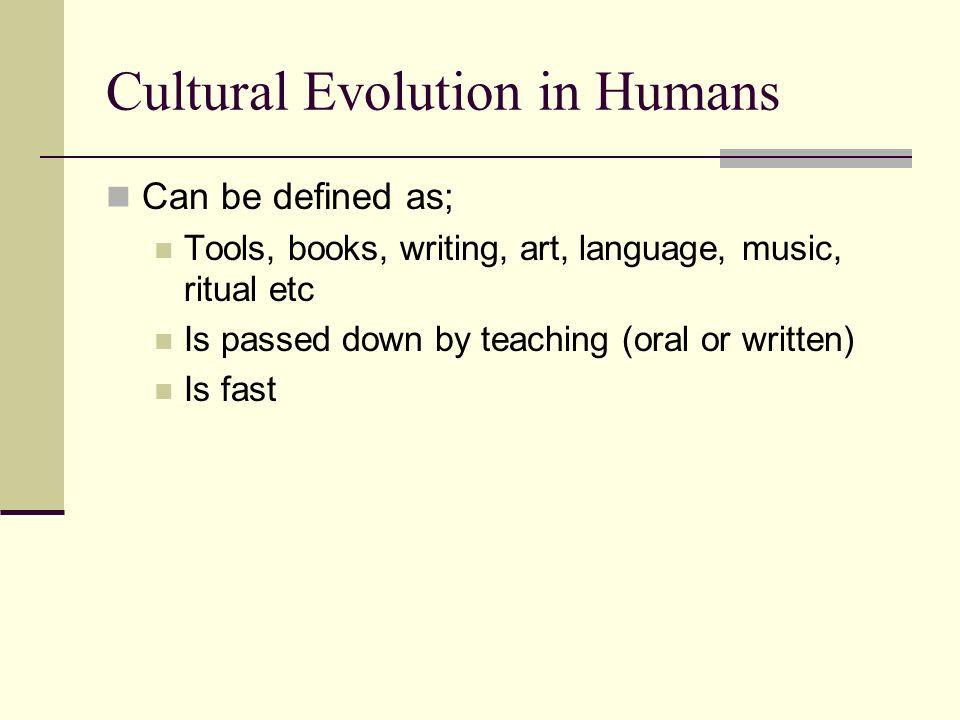 Cultural Evolution in Humans