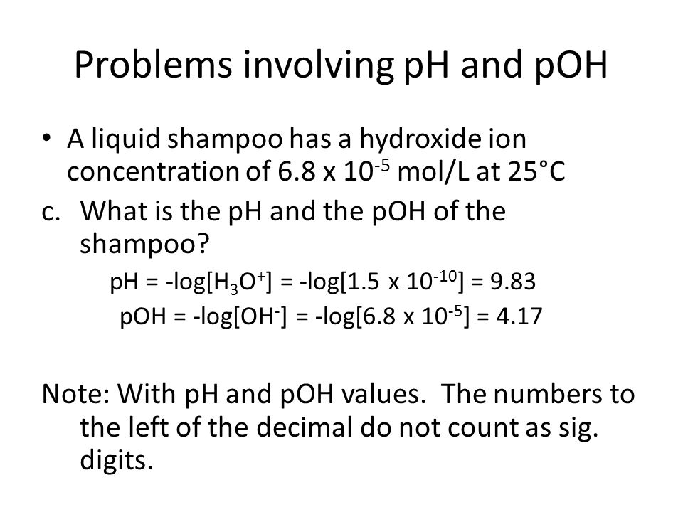 Problems involving pH and pOH