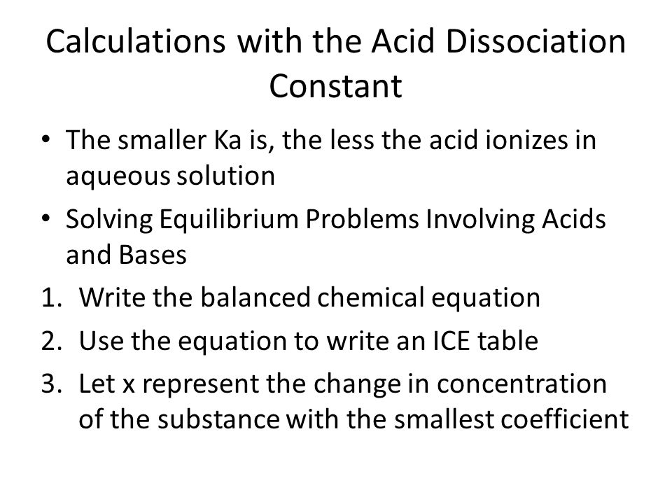 Calculations with the Acid Dissociation Constant