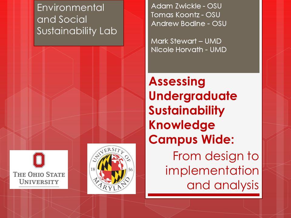 Assessing Undergraduate Sustainability Knowledge Campus Wide:
