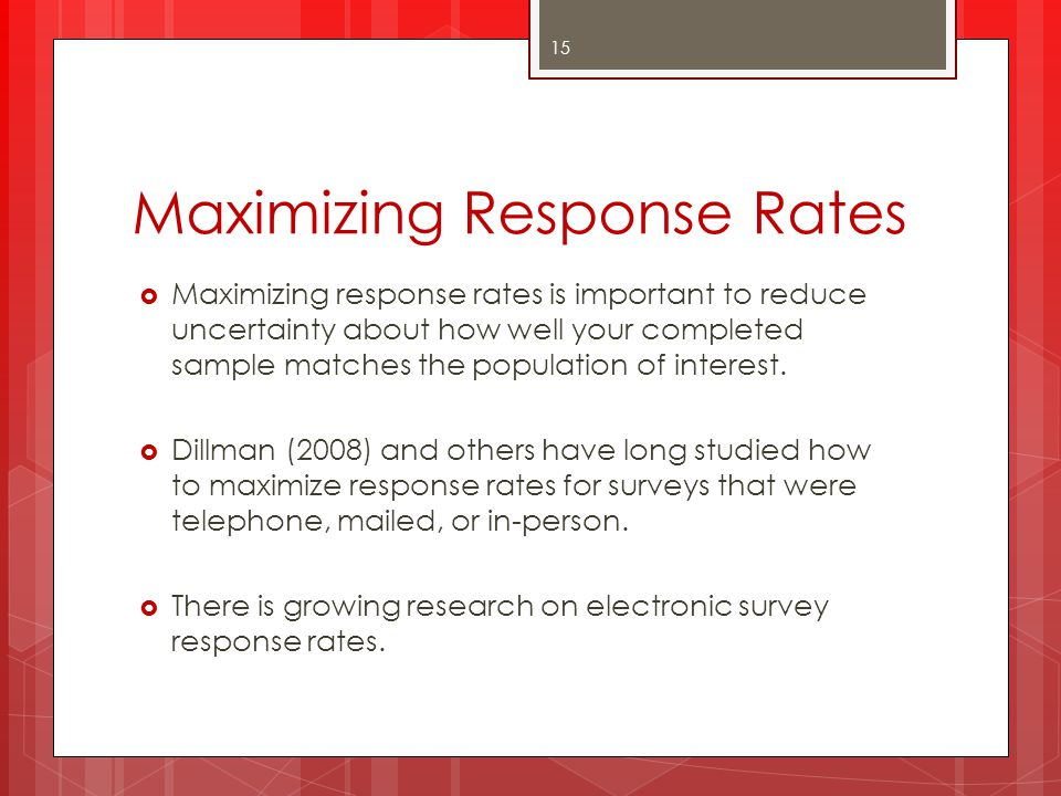 Maximizing Response Rates
