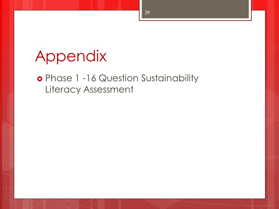 Appendix Phase 1 -16 Question Sustainability Literacy Assessment