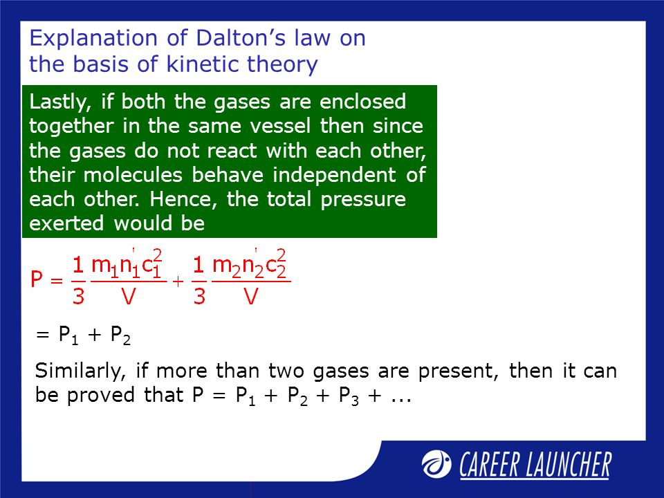 Explanation of Dalton's law on the basis of kinetic theory