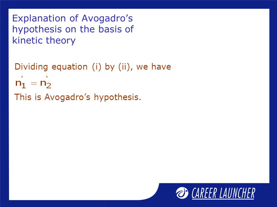 Explanation of Avogadro's hypothesis on the basis of kinetic theory
