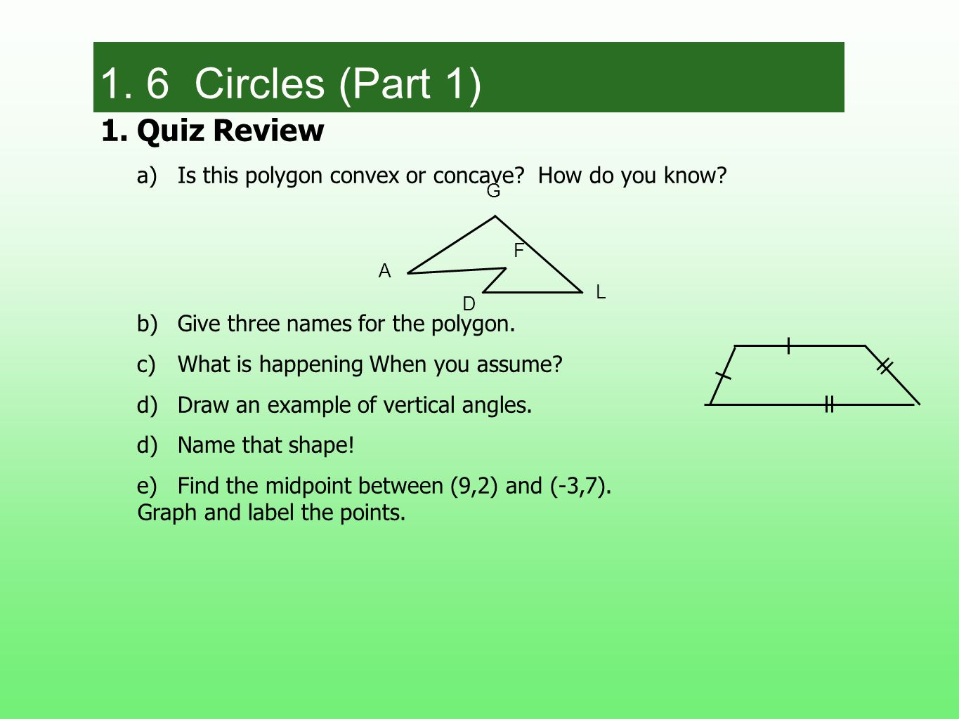 1. 6 Circles (Part 1) 1. Quiz Review