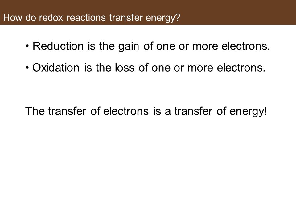 How do redox reactions transfer energy