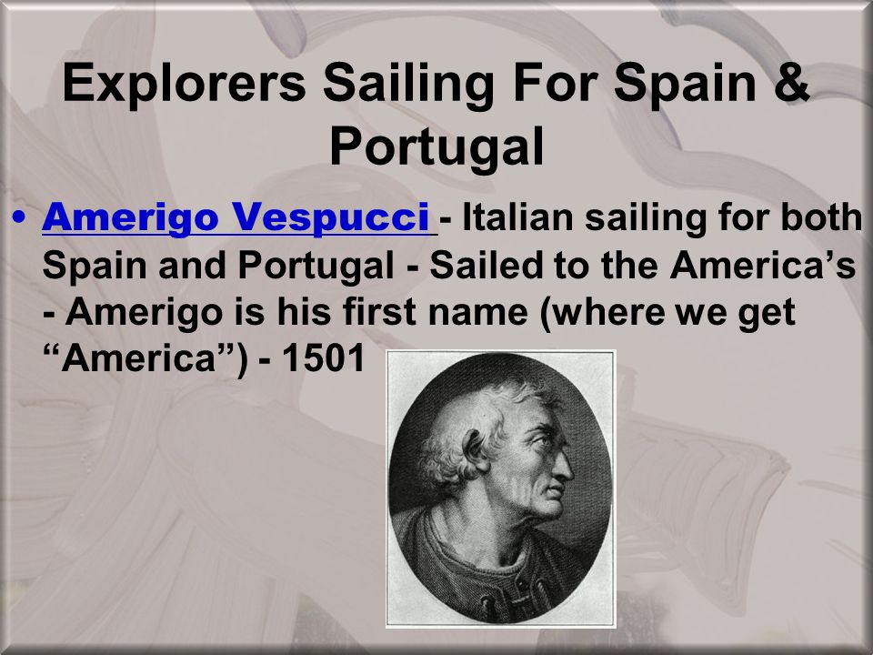 Explorers Sailing For Spain & Portugal