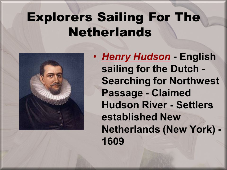 Explorers Sailing For The Netherlands