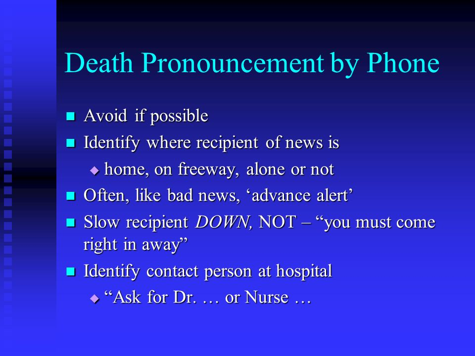 Death Pronouncement by Phone