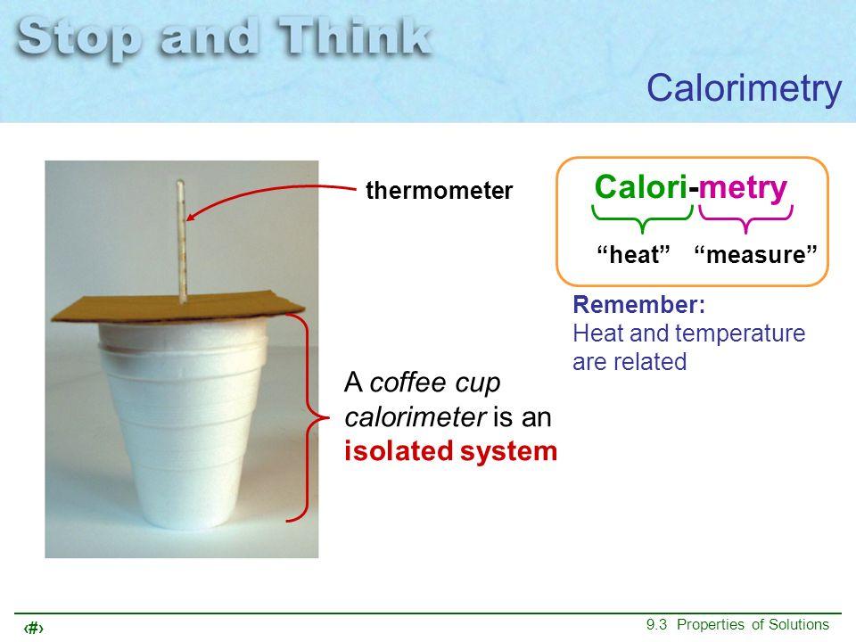 Calorimetry Calori-metry