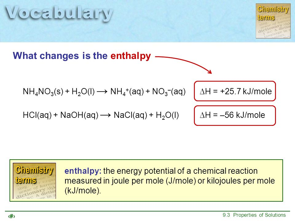 What changes is the enthalpy