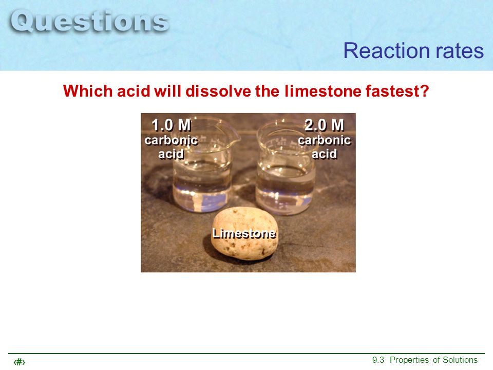 Which acid will dissolve the limestone fastest