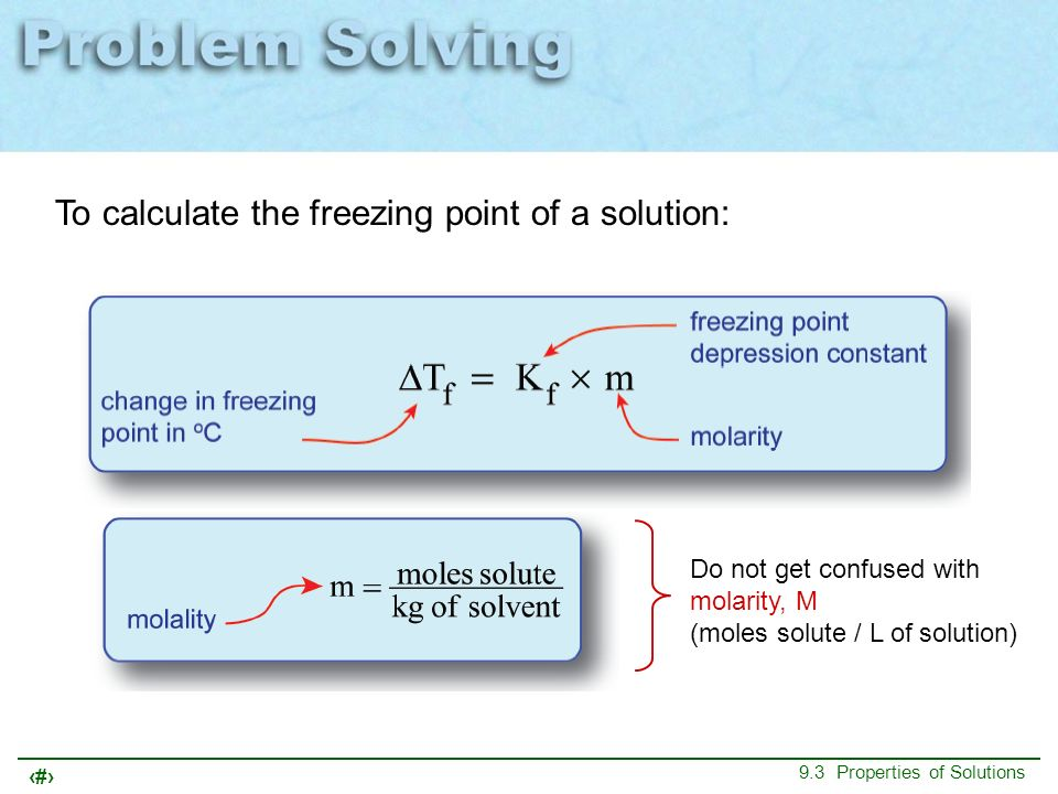 To calculate the freezing point of a solution: