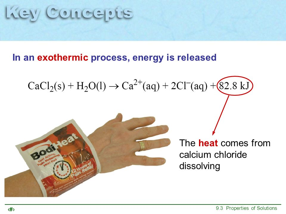 In an exothermic process, energy is released