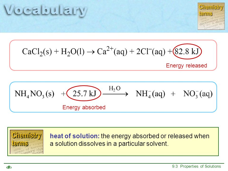 Energy released Energy absorbed.