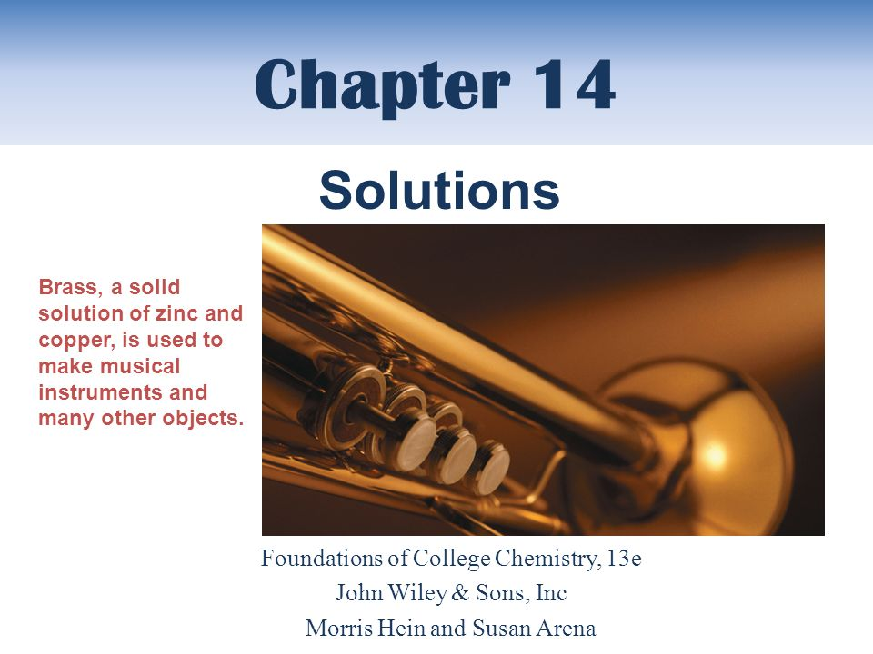 Chapter 14 Solutions Foundations of College Chemistry, 13e