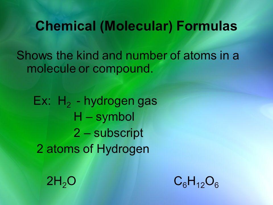 Chemical (Molecular) Formulas