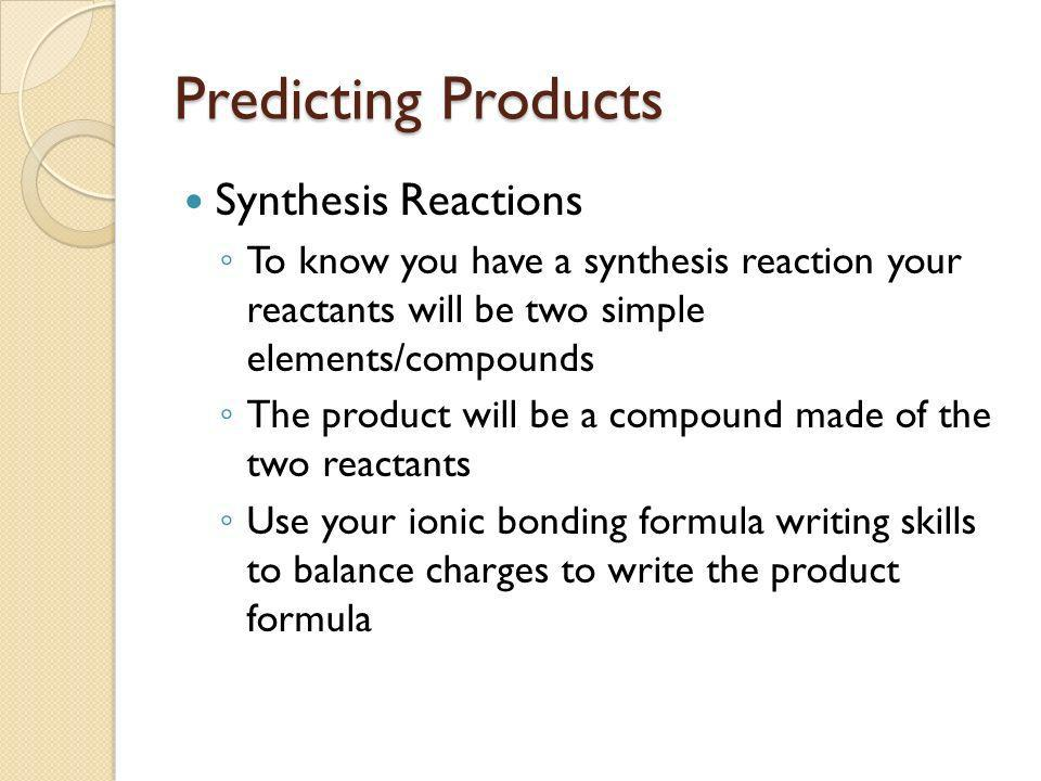 Predicting Products Synthesis Reactions