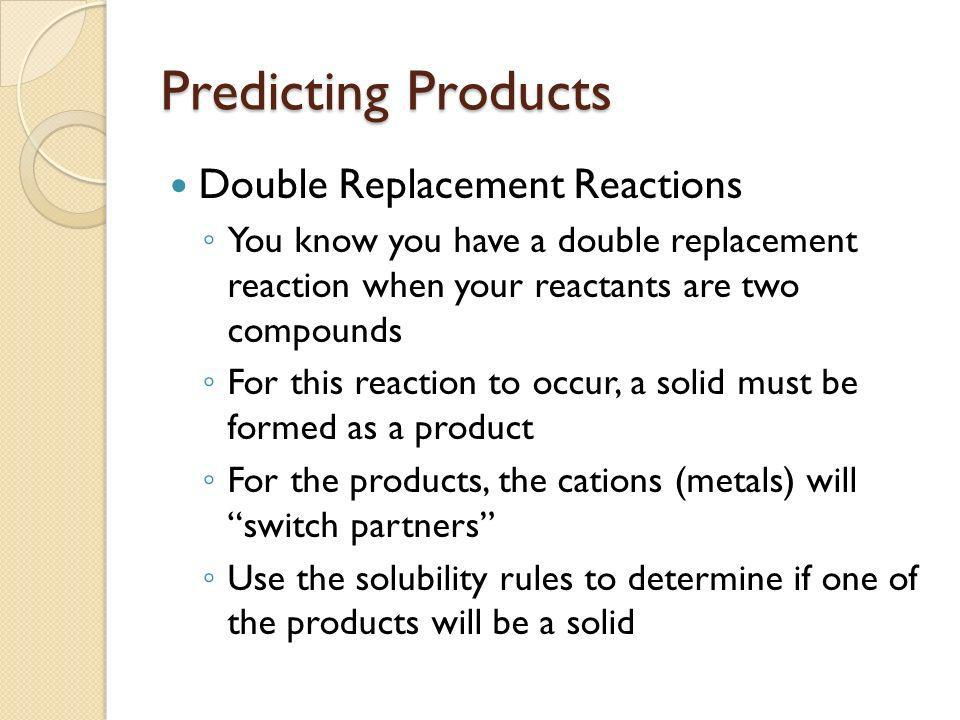 Predicting Products Double Replacement Reactions