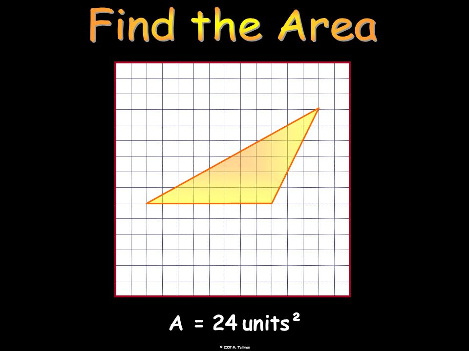 Find the Area A = 24 units²