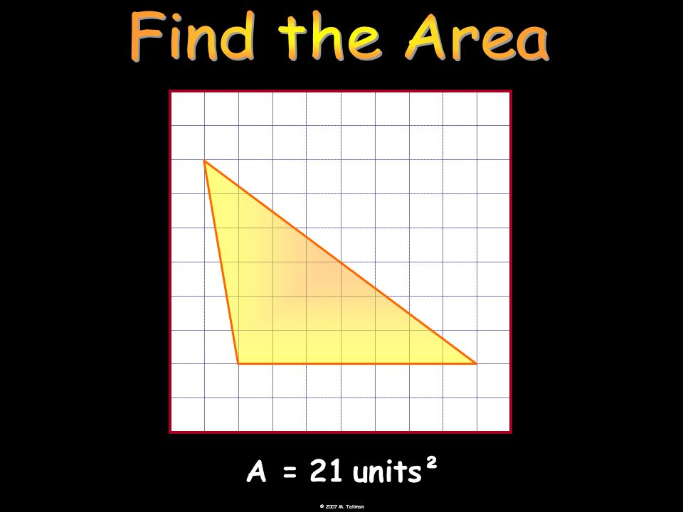 Find the Area A = 21 units²