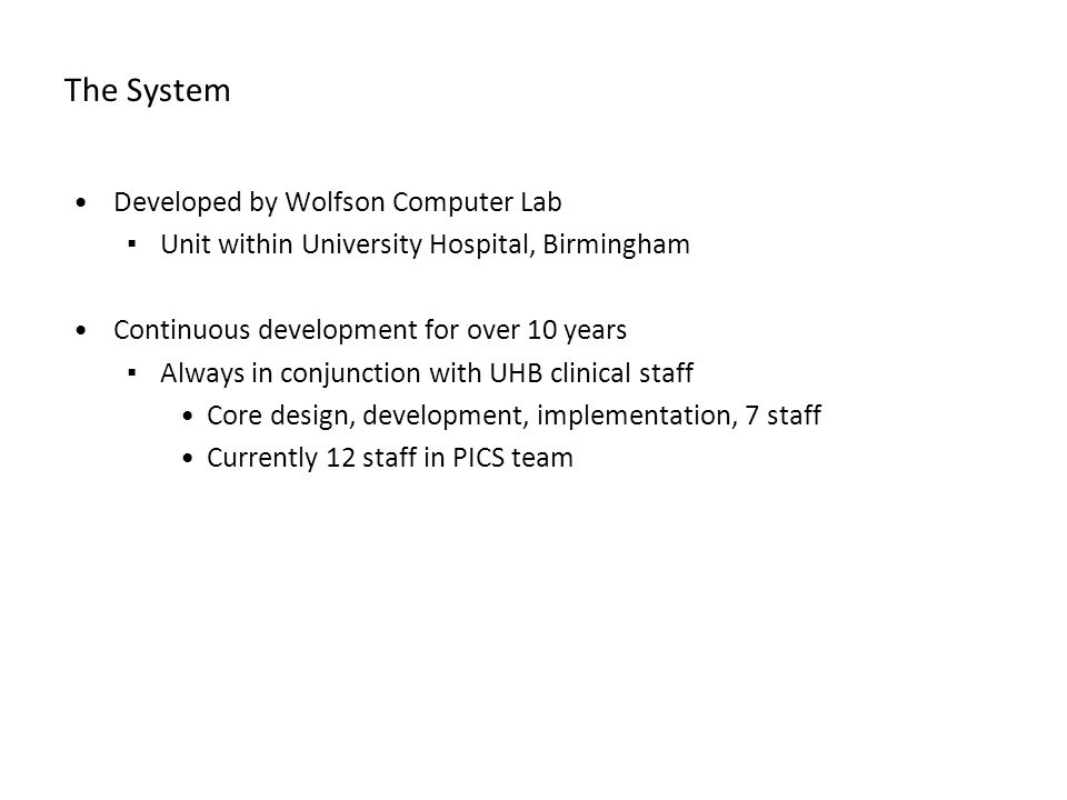 The System Developed by Wolfson Computer Lab