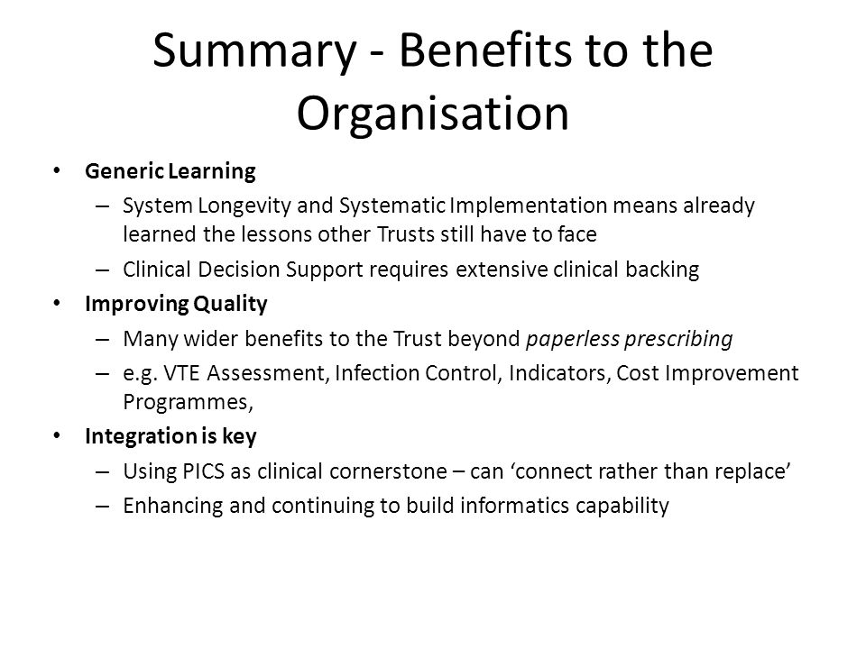 Summary - Benefits to the Organisation