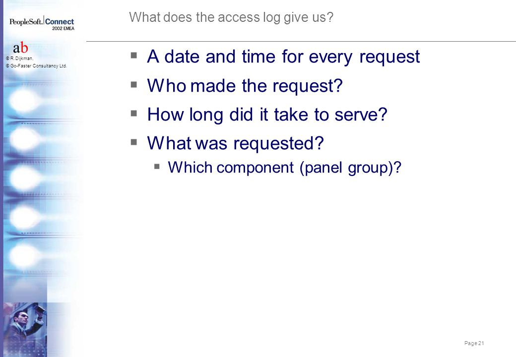 What does the access log give us