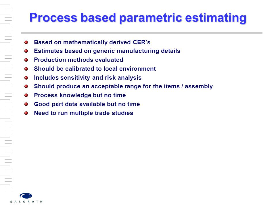Process based parametric estimating