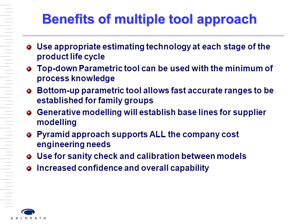Benefits of multiple tool approach