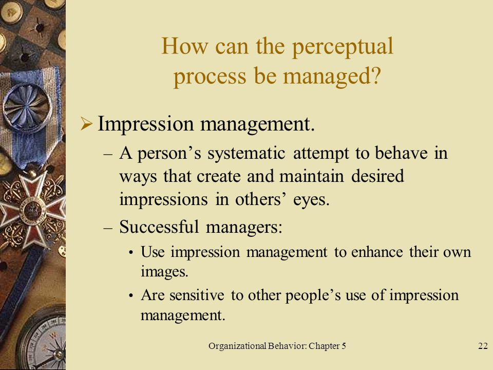 How can the perceptual process be managed