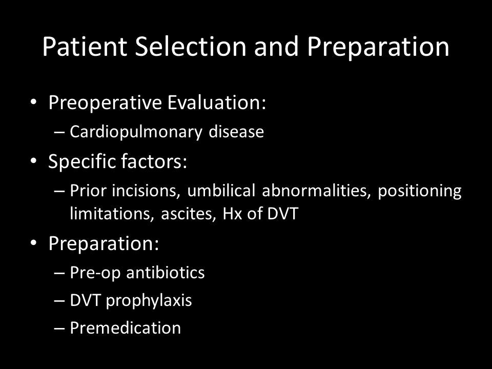 Patient Selection and Preparation