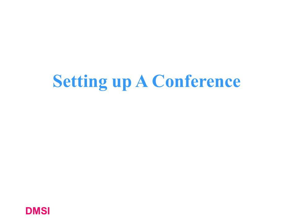 Setting up A Conference