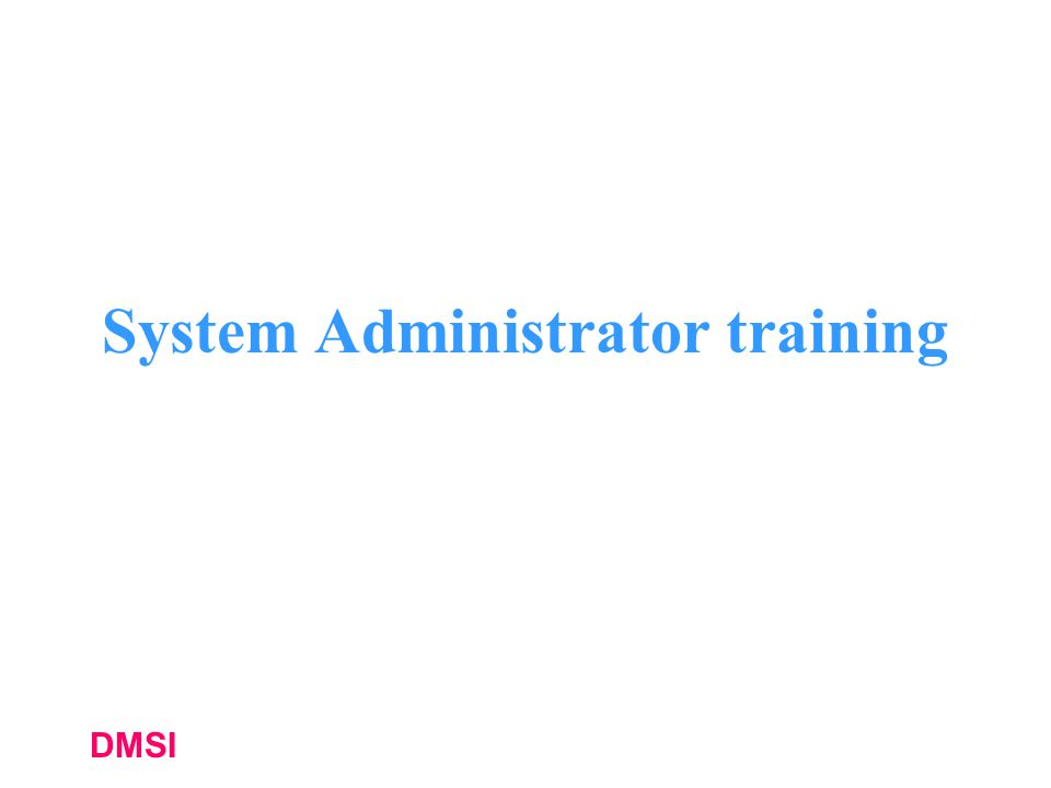 System Administrator training