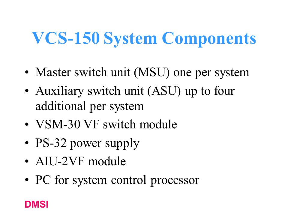 VCS-150 System Components