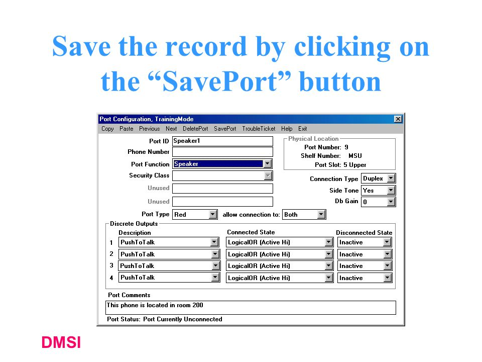 Save the record by clicking on the SavePort button