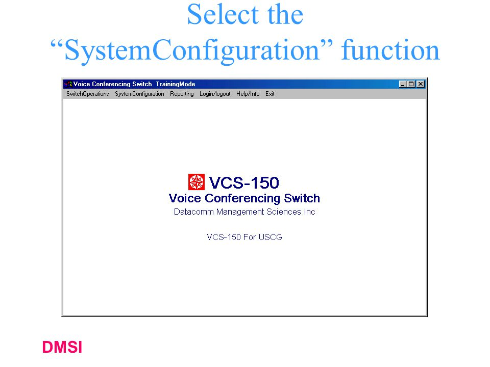 Select the SystemConfiguration function