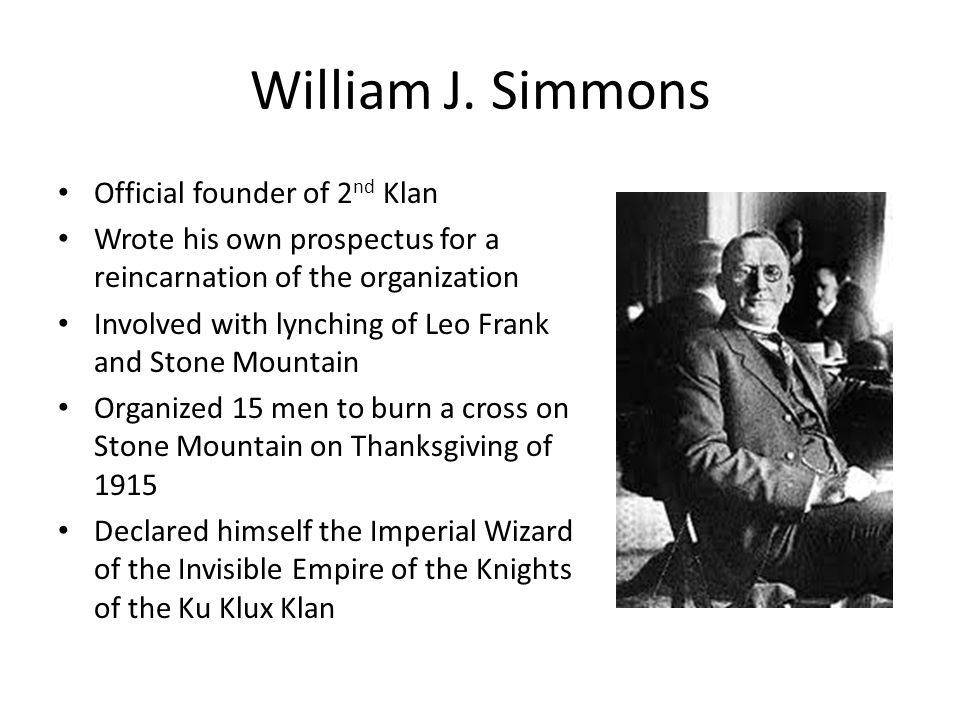 William J. Simmons Official founder of 2nd Klan