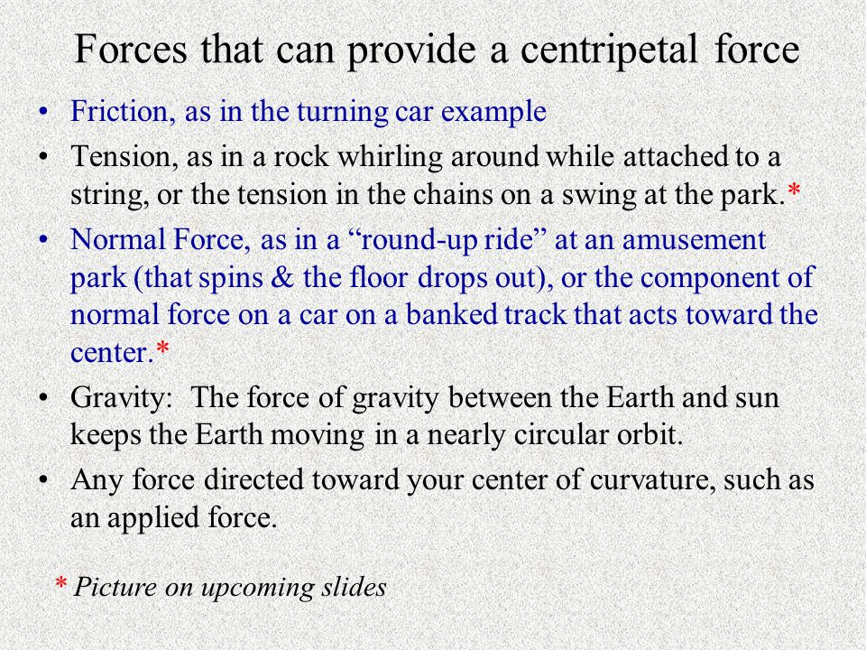 Forces that can provide a centripetal force